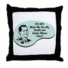 Health and Safety Officer Voice Throw Pillow