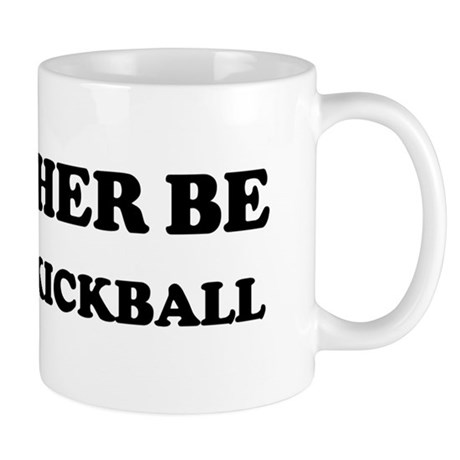 Rather be Playing Kickball Mug
