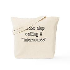 Intercourse Tote Bag