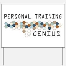 Personal Training Genius Yard Sign