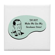 Gardener Voice Tile Coaster