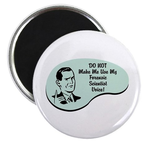 """Forensic Scientist Voice 2.25"""" Magnet (10 pack)"""