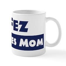 Fez Loves Mom Mug