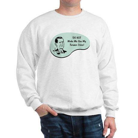 Farmer Voice Sweatshirt