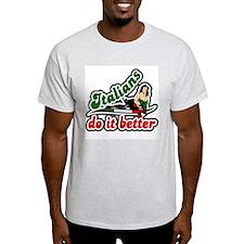 classic retro italians do it better Ash T-Shirt