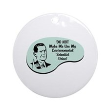 Environmental Scientist Voice Ornament (Round)