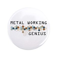 "Metal Working Genius 3.5"" Button (100 pack)"