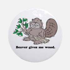 Beaver gives me Wood Keepsake (Round)