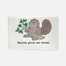 Beaver gives me Wood Rectangle Magnet
