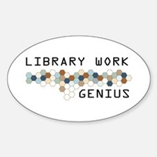 Library Work Genius Oval Decal
