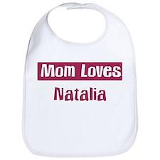 Mom Loves Natalia Bib