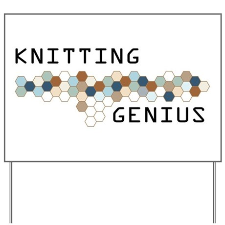 Knitting Genius Yard Sign