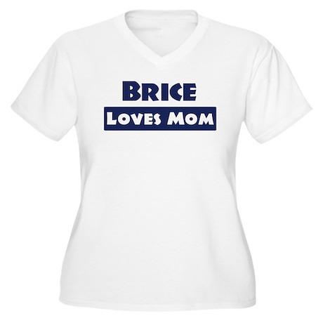 Brice Loves Mom Women's Plus Size V-Neck T-Shirt