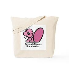 Lick a Beaver Tote Bag