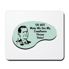 Compliance Person Voice Mousepad