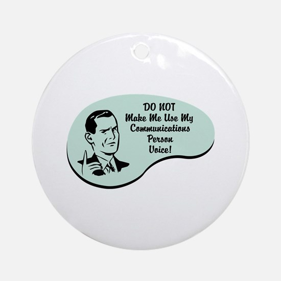 Communications Person Voice Ornament (Round)