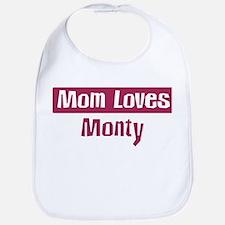 Mom Loves Monty Bib
