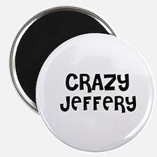 CRAZY JEFFERY Magnet