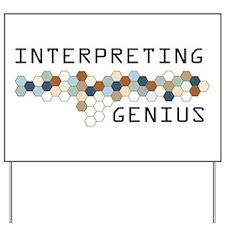 Interpreting Genius Yard Sign
