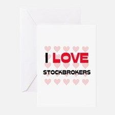 I LOVE STOCKBROKERS Greeting Cards (Pk of 10)