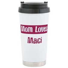 Mom Loves Maci Travel Mug
