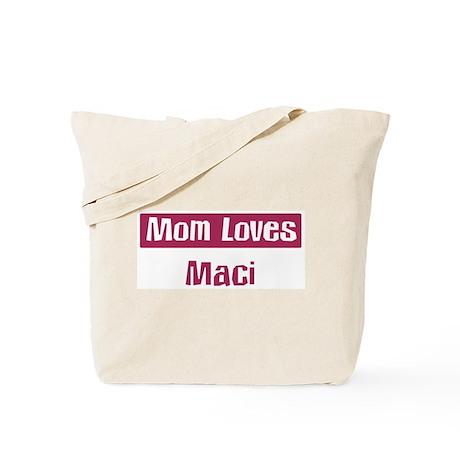 Mom Loves Maci Tote Bag