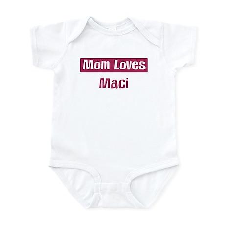 Mom Loves Maci Infant Bodysuit