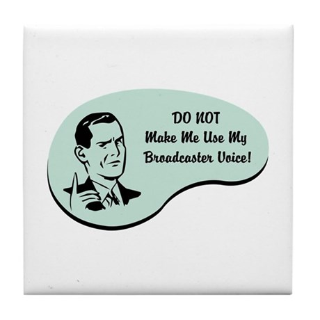 Broadcaster Voice Tile Coaster