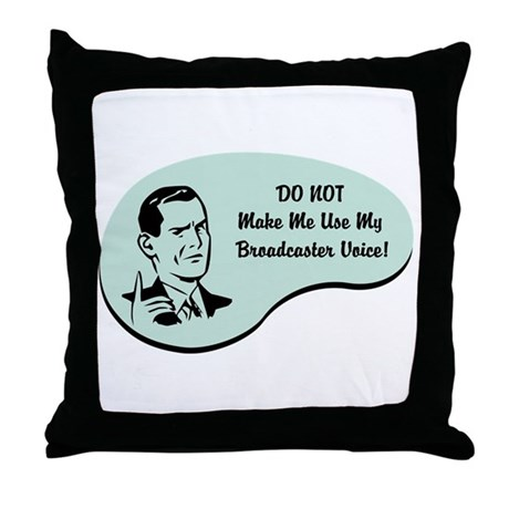 Broadcaster Voice Throw Pillow