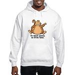 So Much Pussy Hooded Sweatshirt