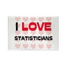 I LOVE STATISTICIANS Rectangle Magnet
