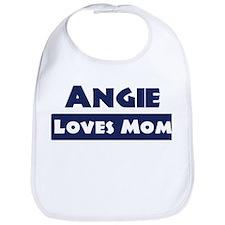 Angie Loves Mom Bib