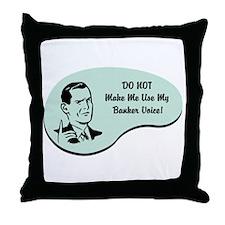 Banker Voice Throw Pillow