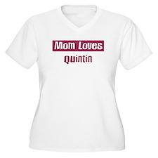 Mom Loves Quintin T-Shirt