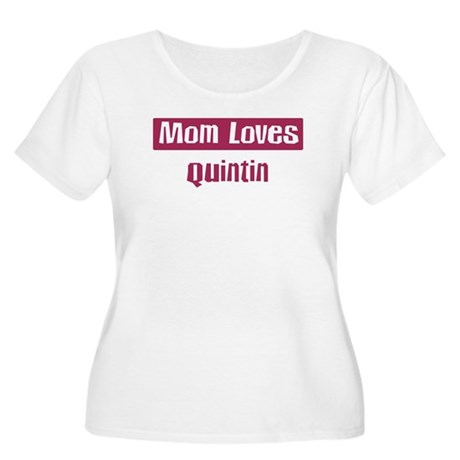Mom Loves Quintin Women's Plus Size Scoop Neck T-S
