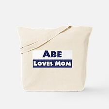 Abe Loves Mom Tote Bag