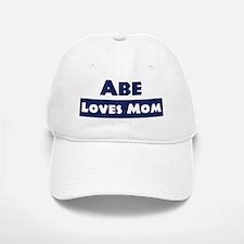 Abe Loves Mom Baseball Baseball Cap