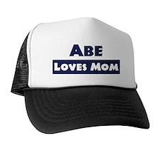 Abe Loves Mom Trucker Hat