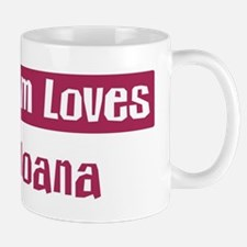 Mom Loves Joana Mug