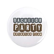 "Bachelor Drinking Team 3.5"" Button"
