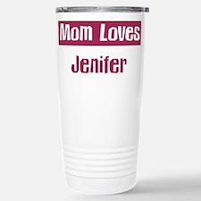 Mom Loves Jenifer Stainless Steel Travel Mug