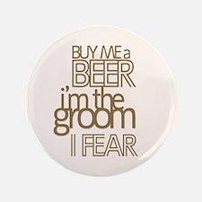 "Buy Me a Beer Groom 3.5"" Button"