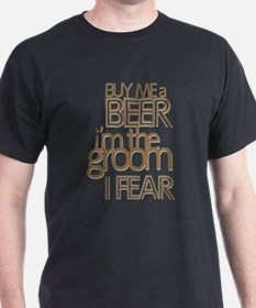 Buy Me a Beer Groom T-Shirt