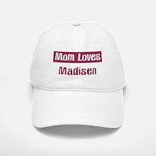 Mom Loves Madisen Baseball Baseball Cap