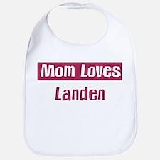 Mom Loves Landen Bib