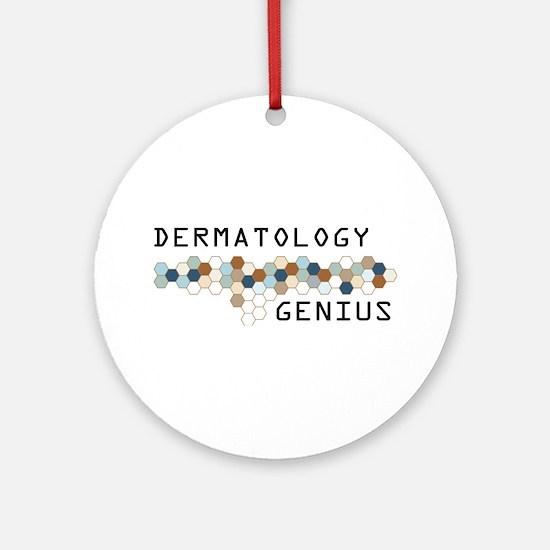 Dermatology Genius Ornament (Round)