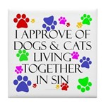 Pets living in sin Tile Coaster