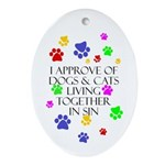 Pets living in sin Oval Ornament