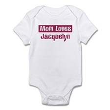 Mom Loves Jacquelyn Onesie