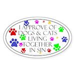 Pets living in sin Oval Sticker